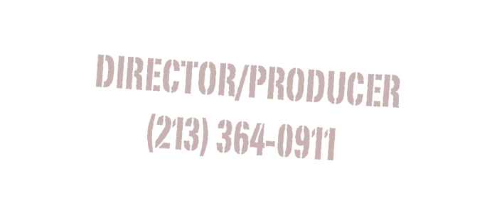 DIRECTOR/PRODUCER 